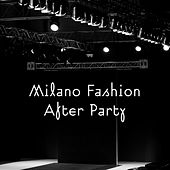 Milano Fashion After Party de Various Artists