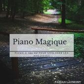 Piano magique (Piano À 386 Hz Pour Soulager Les Angoisses) von Fabian Laumont