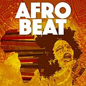 Afro Beat by Various Artists