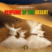 Perfume of the Desert de zHustlers
