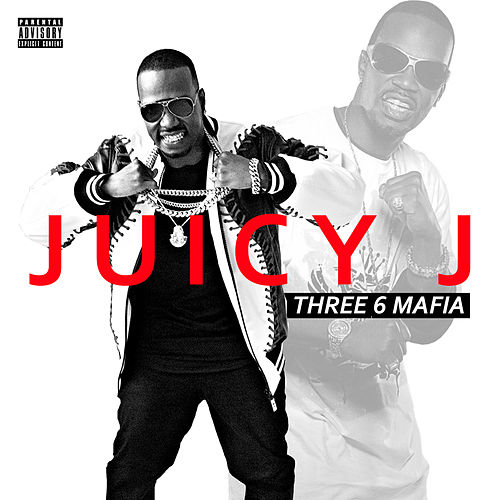 Three 6 Mafia von Juicy J