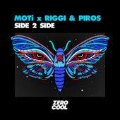 Side 2 Side by MOTi x Riggi
