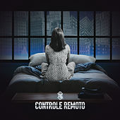 Controle Remoto (Ao Vivo) de Dilsinho