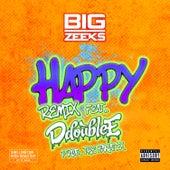Happy di Big Zeeks