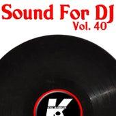 Sound For DJ Vol 40 de Various Artists