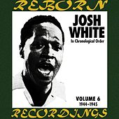 Complete Recorded Works, Vol. 6 (1944-1945) (HD Remastered) von Josh White