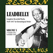 Complete Recorded Works, Vol. 5 (1944-1946) (HD Remastered) by Lead Belly