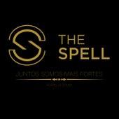 Juntos Somos Mais Fortes by The Spell