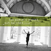 The World Is (Y)ours by Kati Raitinen