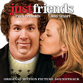 Just Friends (Music From The Motion Picture) di Various Artists