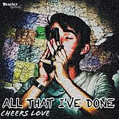 All That I've Done de Various Artists