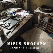 Danmark Keder Sig by Niels Skousen