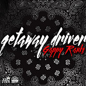 Getaway Driver by Gappy Ranks