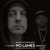 No Lames (feat. Big 2da Boy) by Epademik