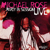 Party In Session (Live) by Michael Rose