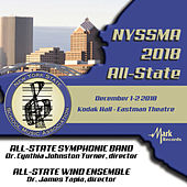 2018 New York State School Music Association (NYSSMA): All-State Symphonic Band & All-State Wind Ensemble [Live] von Various Artists