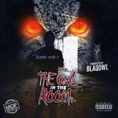 The Owl In The Room by Blaq Owl