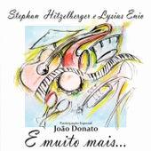 E Muito  Mais by Stephan Hitzelberger