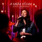 A Saída Eficaz (Ao Vivo) by Joyce Carnassale