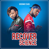 Recover Science by Krooners Stars
