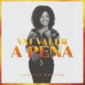Vai Valer a Pena (Playback) de Kemilly Santos