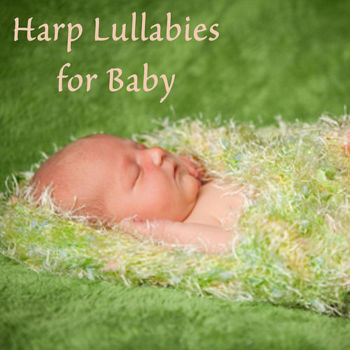 Harp Lullabies for Baby by The O'Neill Brothers Group