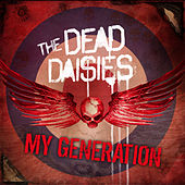 My Generation by The Dead Daisies