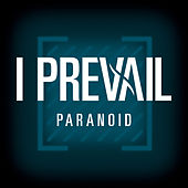 Paranoid by I Prevail