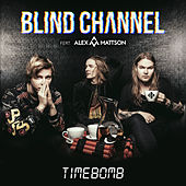 Timebomb (feat. Alex Mattson) by Blind Channel