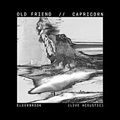 Old Friend / Capricorn (Live Acoustic) de Elderbrook