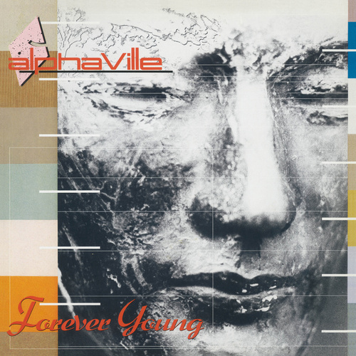 Forever Young (Super Deluxe) (Remaster) von Alphaville