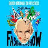 Jean Paul Gaultier : Fashion Freak Show (Bande originale du spectacle) de Various Artists