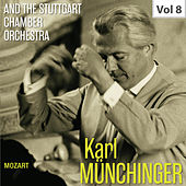 Karl Münchinger & The Stuttgart Chamber Orchestra, Vol. 8: Mozart de Various Artists