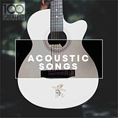 100 Greatest Acoustic Songs van Various Artists