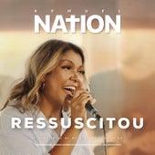 Ressuscitou (Resurrecting) [Kemuel Nation] de Kemuel