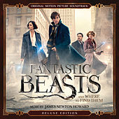 Fantastic Beasts and Where to Find Them (Original Motion Picture Soundtrack) (Deluxe Edition) by James Newton Howard