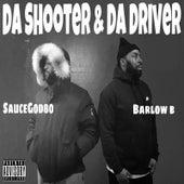 Da Shooter & da Driver by Saucegod80