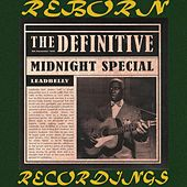 The Definitive Leadbelly, Midnight Special - 6th Anniversary Edition (HD Remastered) de Leadbelly