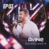 Naturalmente EP 3 by Avine Vinny