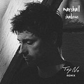 Shadows (Tep No Remix) de Marshall