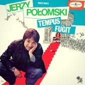 Tempus fugit de Jerzy Połomski