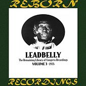 The Remaining Library Of Congress Recordings Volume 3 1935 (HD Remastered) de Leadbelly