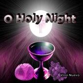 O Holy Night de Vino Nuevo