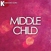MIDDLE CHILD (Originally Performed by J. Cole) (Karaoke Version) de Karaoke Guru (1) BLOCKED