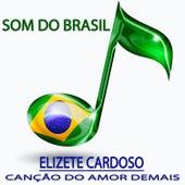 Canção do Amor Demais (Som do Brasil) von Elizeth Cardoso