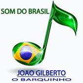 O Barquinho (Som do Brasil) von João Gilberto