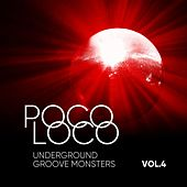 Poco Loco (Underground Groove Monsters), Vol. 4 von Various Artists