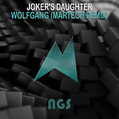 Wolfgang (Martech Remix) by Joker's Daughter