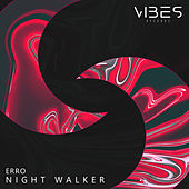 Night Walker by Marques Wyatt