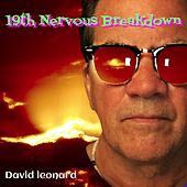 19th Nervous Breakdown by David Leonard
